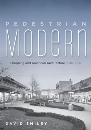 Pedestrian Modern (Bild: University of Minnesota Press)