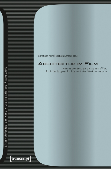 Architektur im Film (Bild: transcript Verlag)