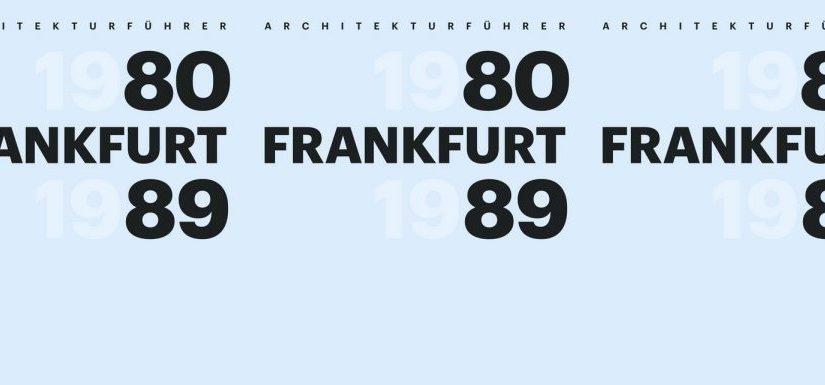 Frankfurts 80er