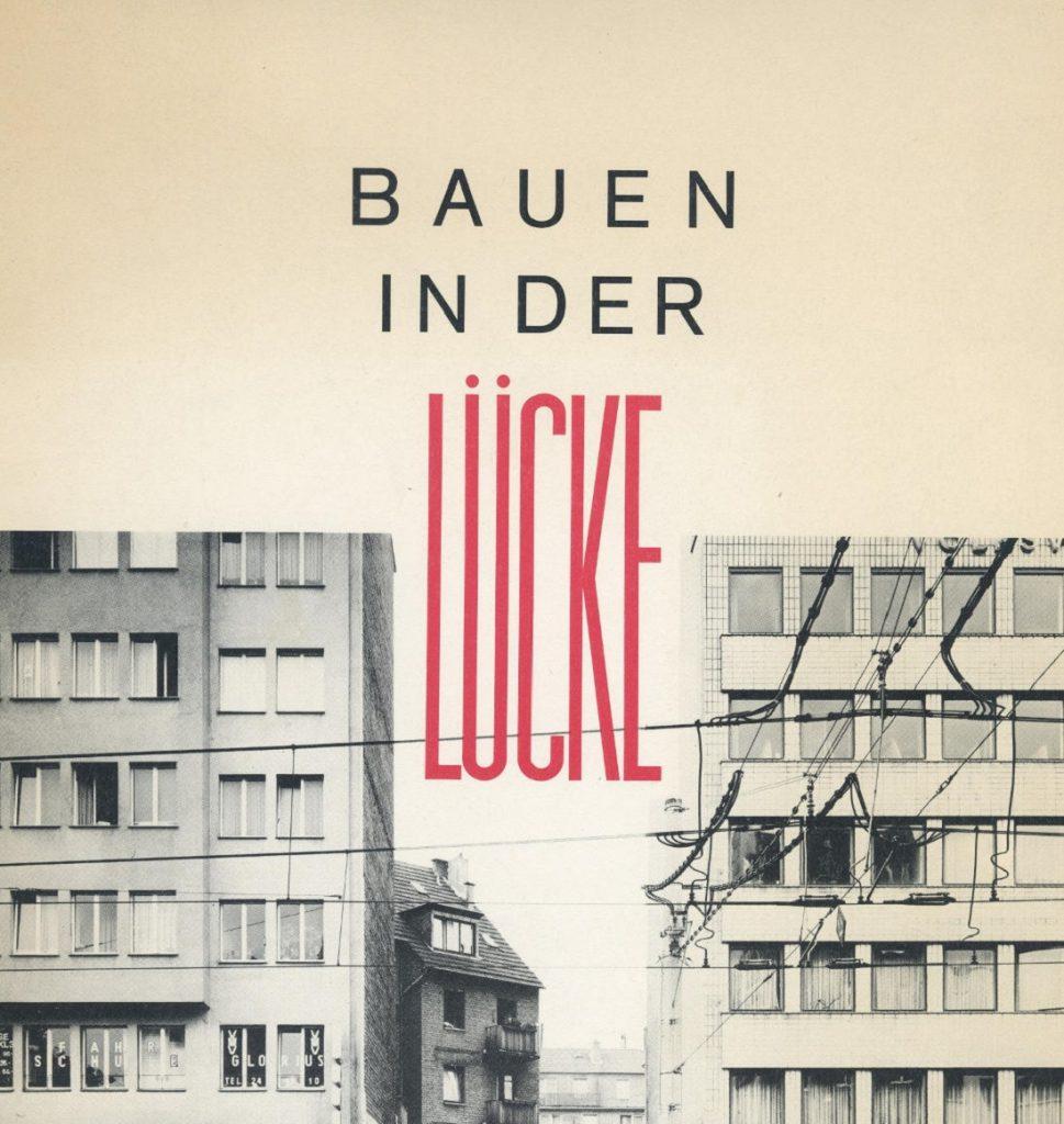 FACHBEITRAG: 50 Jahre Bauen in Baulücken in Köln