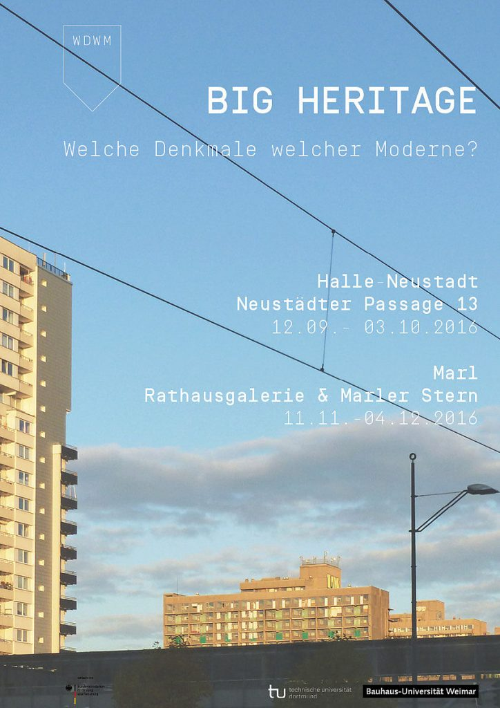 """""""Big Heritage"""" (Ausstellungsplakat von """"Welche Denkmale welcher Moderne?"""")"""