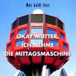 Und auch Deutschlands feinster Essayist schätzt die Spätmoderne: CD-Cover Max Goldt, Berlin, Bierpinsel (Copyright: EFA-Vertrieb)