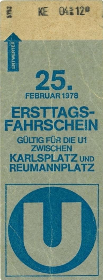Ersttagsfahrschein der Wiener U-Bahn, 1975 (Herausgebber: Wiener Stadtwerke, Scan: Feldkurat Katz)