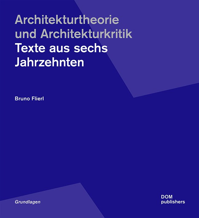 Flierl: Architekturtheorie (Bild: DOM publishers)