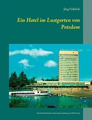 Joerg_Froehlich_Ein_Hotel_im_Lustgarten