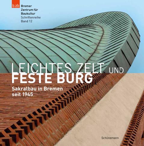 Leichtes_Zelt_und_feste_Burg_Bild_Carl_Schuenemann_Verlag