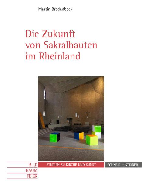 Sakralbauten_im_Rheinland_Bild_Schnell_und_Steiner