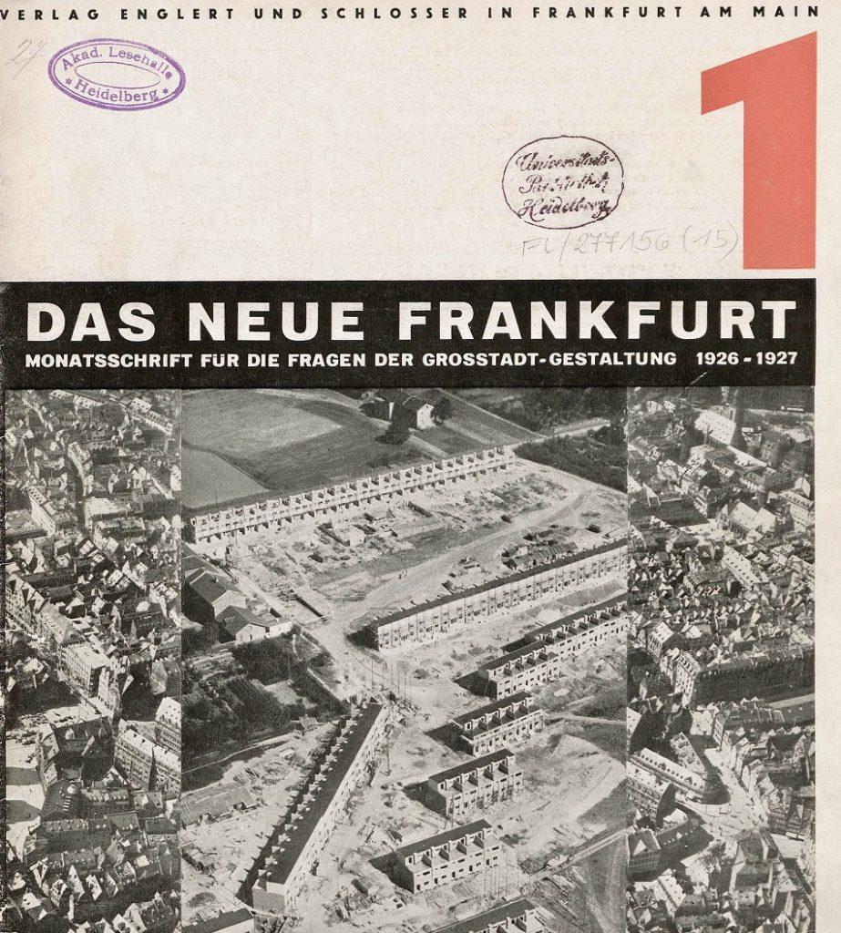 """Ernst May: Titelseite der Zeitschrift """"Das Neue Frankfurt"""", 1/1926 (Bild: © Universitätsbibliothek Heidelberg)"""