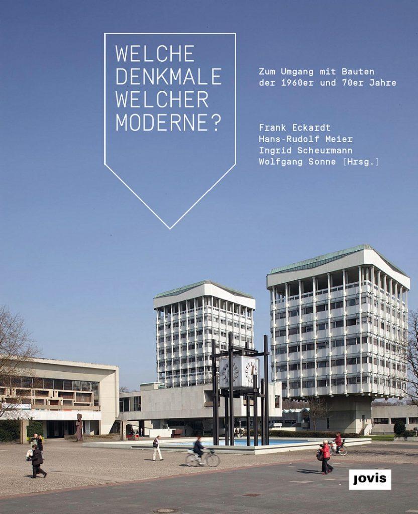 """""""Welche Denkmale welcher Moderne?"""" (Bild: Buchcover, Jovis Verlag)"""