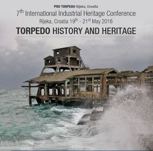 """Torpedo. History and Heritage"" (Bild: International Industrial Heritage Conference)"