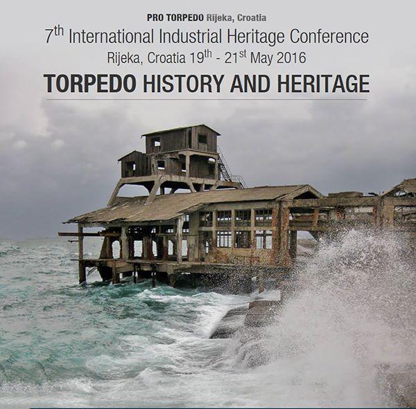 """Torpedo. History and Heritage"" (Bild: International Industrial Heritage Conference)"